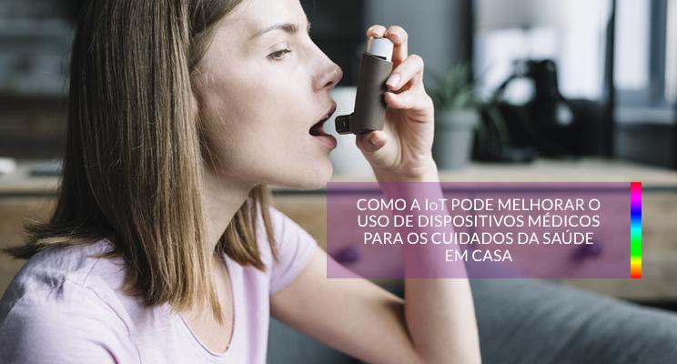 You are currently viewing Dispositivos Médicos: IoT atuando na saúde em casa
