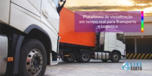 Plataforma de Visualização em tempo real para Transporte e Logística