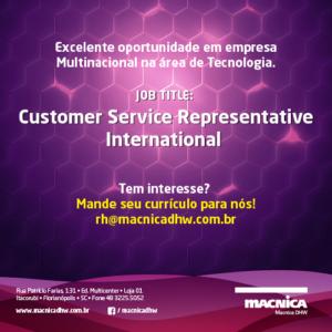 Read more about the article Oportunidade de Trabalho- Customer Service Representative (International)