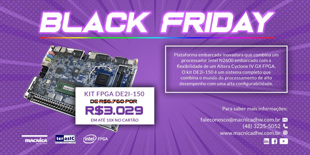 Read more about the article Oportunidade única! Kit FPGA DEi-150 na promoção Black Friday