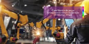 Read more about the article Case IoT: Gerenciamento remoto da operação de máquinas antigas