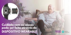 Sistemas de monitoramento projetados para melhorar a qualidade de vida dos idosos