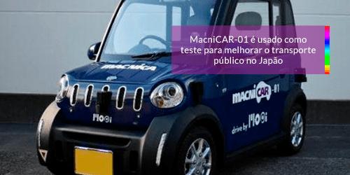 MacniCAR-01 é usado como teste para melhorar o transporte público no Japão