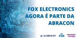 Fox Electronics agora é parte da Abracon