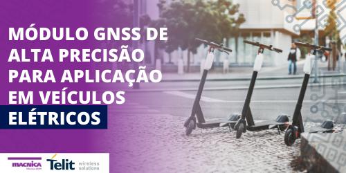 Módulo GNSS em veículos elétricos