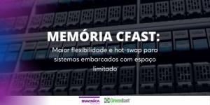 Cartões de memória CFast da Greenliant