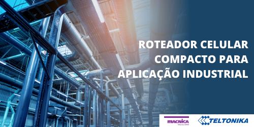Roteador robusto para aplicações industriais