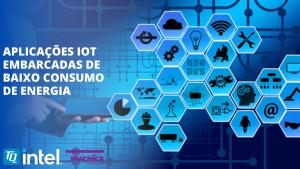Read more about the article Aplicações IoT para soluções embarcadas