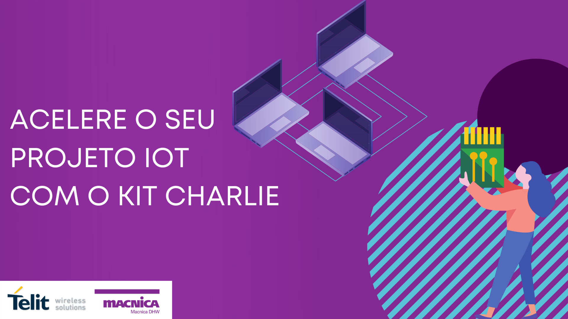 Read more about the article Acelere o seu projeto IoT com o kit Charlie