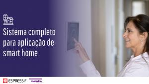Read more about the article Sistema completo para aplicação de smart home