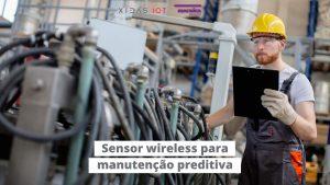 Read more about the article Sensor wireless para manutenção preditiva