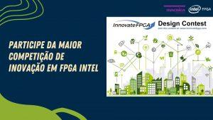 Read more about the article Participe da maior competição FPGA Intel