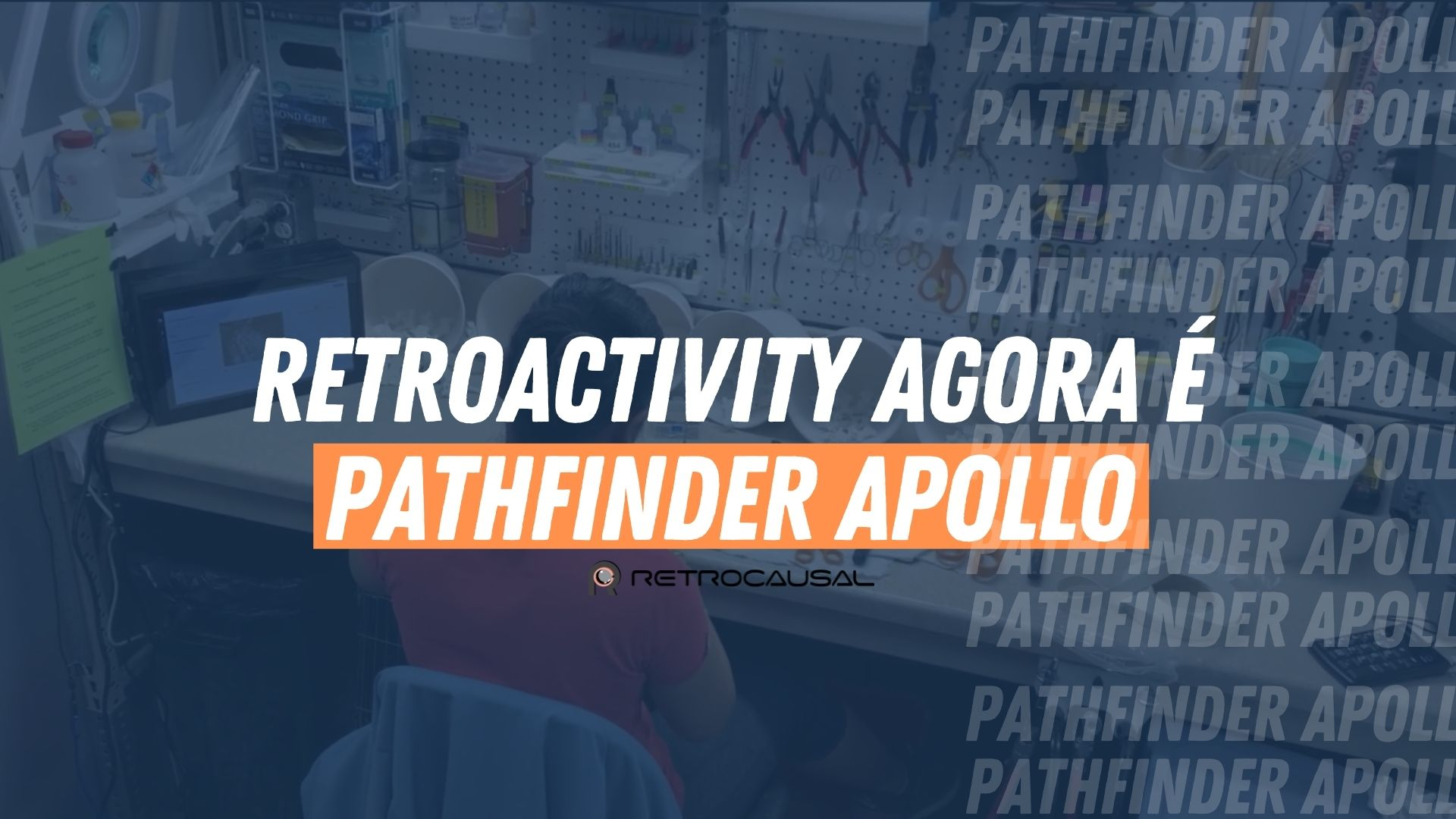 You are currently viewing Agora Retroactivity é Pathfinder Apollo.
