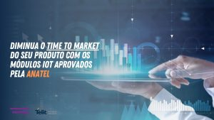 Read more about the article Módulos IoT aprovados pela Anatel