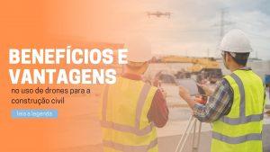 Read more about the article Drones para a construção civil