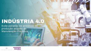 Read more about the article Fábricas: Evite paradas no processo de produção