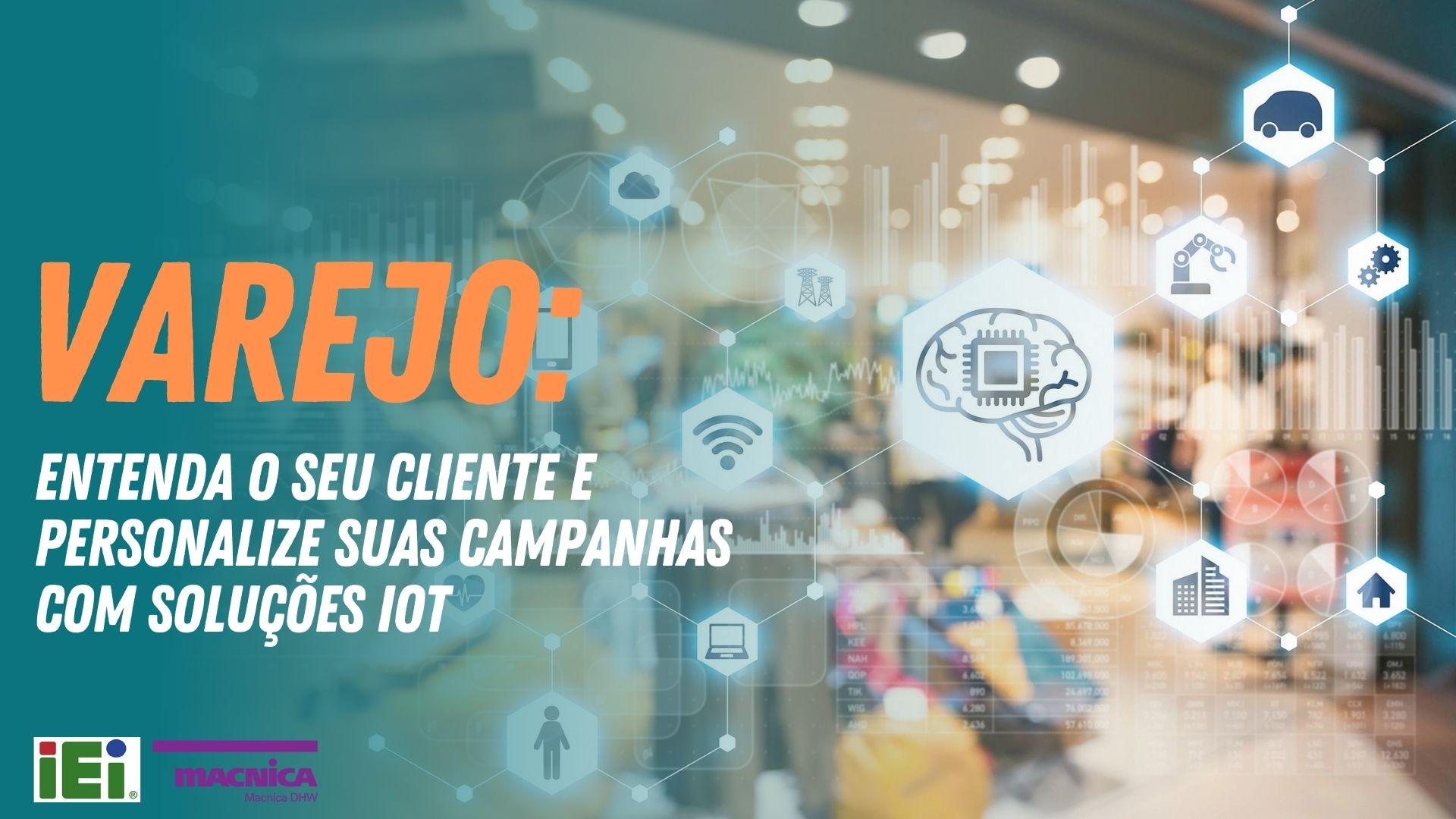 Read more about the article Soluções IoT para o setor varejista